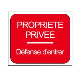 "PANNEAU ""PROPRIETEE PRIVEE"""