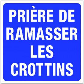 """PANNEAU """"PRIERE DE RAMASSER LES CROTTINS"""""""