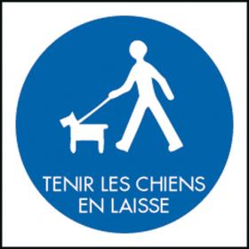 """PANNEAU """"TENIR LES CHIENS EN LAISSE"""""""